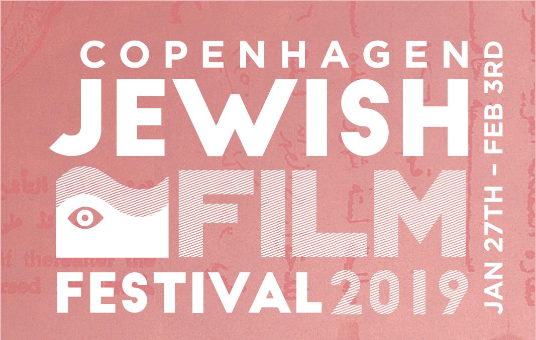 Copenhagen Jewish Film Festival (CJFF) - København 27. jan - 3. februar 2019